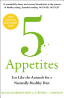 5 Appetites  Eat Like the Animals for a Naturally Healthy Diet