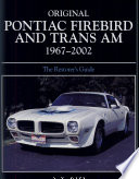 Original Pontiac Firebird and Trans Am 1967 2002