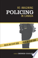 Re imagining Policing in Canada