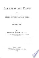 Darkness and Dawn ; Or Scenes in the Days of Nero