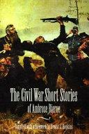 The Civil War Short Stories of Ambrose Bierce ebook