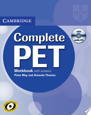 Download Complete PET Workbook with Answers with Audio CD Free Books - Dlebooks.net