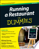 """Running a Restaurant For Dummies"" by Michael Garvey, Andrew G. Dismore, Heather Dismore"