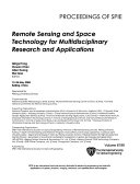 Remote Sensing and Space Technology for Multidisciplinary Research and Applications
