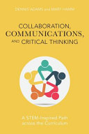 Collaboration, Communication, and Critical Thinking
