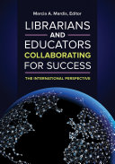 Pdf Librarians and Educators Collaborating for Success: The International Perspective