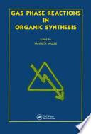 Gas Phase Reactions in Organic Synthesis