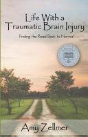 Life with a Traumatic Brain Injury