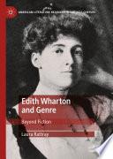 Edith Wharton and Genre