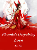 Phoenix's Despairing Love Pdf/ePub eBook