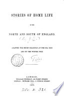 Stories of home life in the north and south of England  signed J R