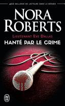 Pdf Lieutenant Eve Dallas (Tome 22.5) - Hanté par le crime Telecharger