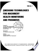 Emerging Technologies for Machinery Health Monitoring and Prognosis