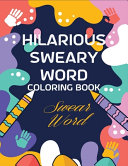 Hilarious Sweary Word Coloring Book Swear Word