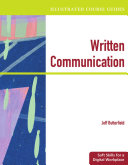 Illustrated Course Guides: Written Communication - Soft Skills for a Digital Workplace