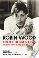 Robin Wood on the Horror Film