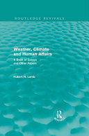 Weather  Climate and Human Affairs  Routledge Revivals