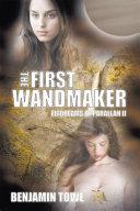 The First Wandmaker