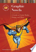 Graphic Novels  A Guide to Comic Books  Manga  and More  2nd Edition