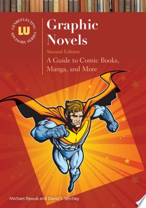 Graphic Novels: A Guide to Comic Books, Manga, and More, 2nd Edition Ebook - mrbookers