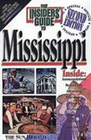 The Insiders' Guide to Mississippi