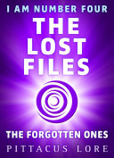 I Am Number Four: The Lost Files: The Forgotten Ones image