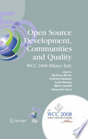 Open Source Development, Communities and Quality