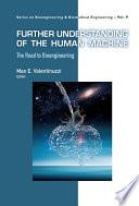 Further Understanding Of The Human Machine  The Road To Bioengineering