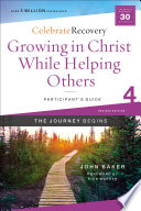 Growing in Christ While Helping Others Participant s Guide 4