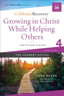 Growing in Christ While Helping Others Participant s Guide 4 Book