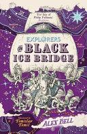 Explorers on Black Ice Bridge Book