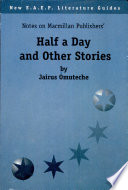 Half A Day And Other Stories