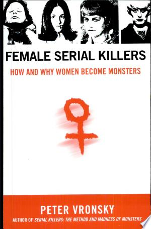 Download Female Serial Killers Free Books - EBOOK
