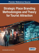 Strategic Place Branding Methodologies and Theory for Tourist Attraction