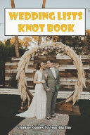 Wedding Lists Knot Book
