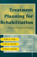 Treatment Planning for Rehabilitation