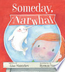 Someday  Narwhal