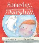 Someday, Narwhal [Pdf/ePub] eBook