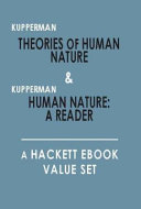 Theories of Human Nature and Human Nature  A Reader