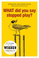 WHAT Did You Say Stopped Play