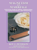 MAGNETISM TO MARRIAGE