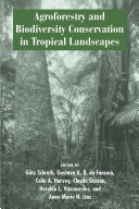 Agroforestry and Biodiversity Conservation in Tropical Landscapes Pdf/ePub eBook