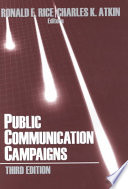 """Public Communication Campaigns"" by Ronald E. Rice, Charles K. Atkin"