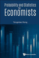 Probability and Statistics for Economists