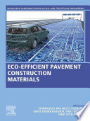 Eco efficient Pavement Construction Materials