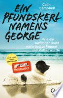 Ein Pfundskerl namens George