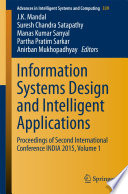 Information Systems Design and Intelligent Applications  : Proceedings of Second International Conference INDIA 2015 , Volume 1