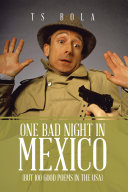 One Bad Night in Mexico
