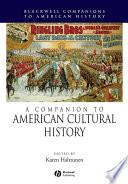 A Companion To American Cultural History