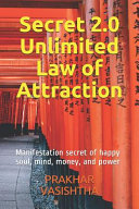 Secret 2  0   Unlimited Law of Attraction